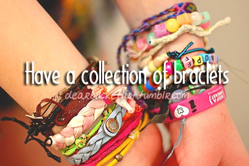 before i die, braclets, bucket list, collection, cute