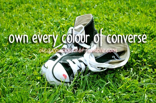 before i die, bucket list, colour, converse, dearbucketlist