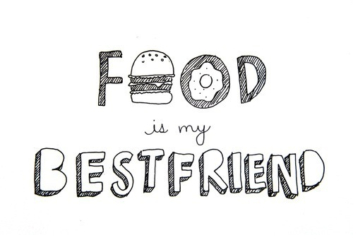 bestfriend, food, text