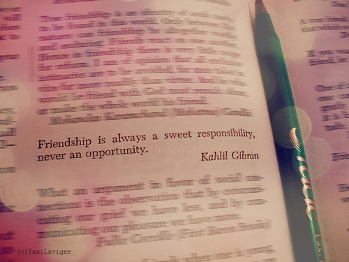 book, friendship, kahlil gibran, love, opportunity