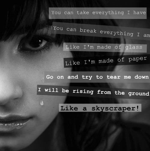 broken, demi lavato, glass, hope, hurt, life, love, nothing, paper, rising, rising break, skyscraper, trust
