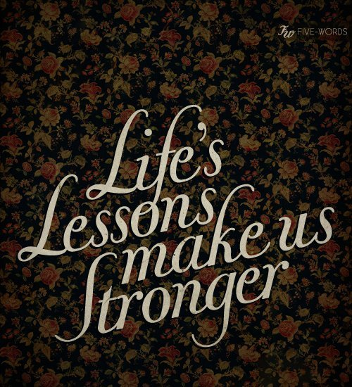 brown, flowers, i miss you, lessons, life, make us stronger, paris, text, vintage
