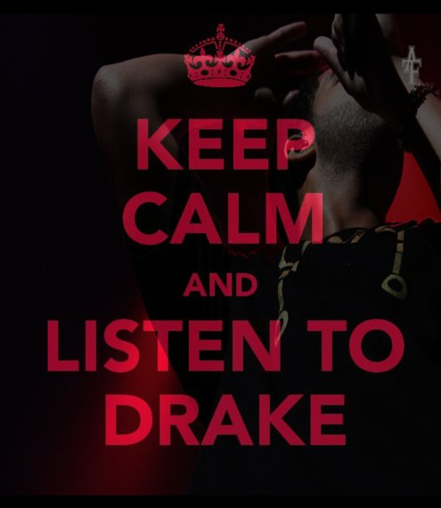 calm, drake, drizzy, keep, listen