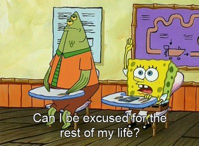 can, excused, girl, life, movies passion, sponge, sponge bob, teacher, text, vintage, whole life