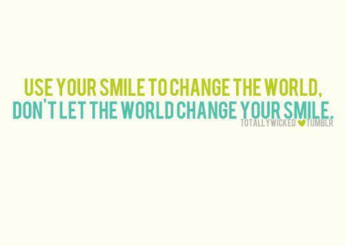 change, quote, smile, text, world