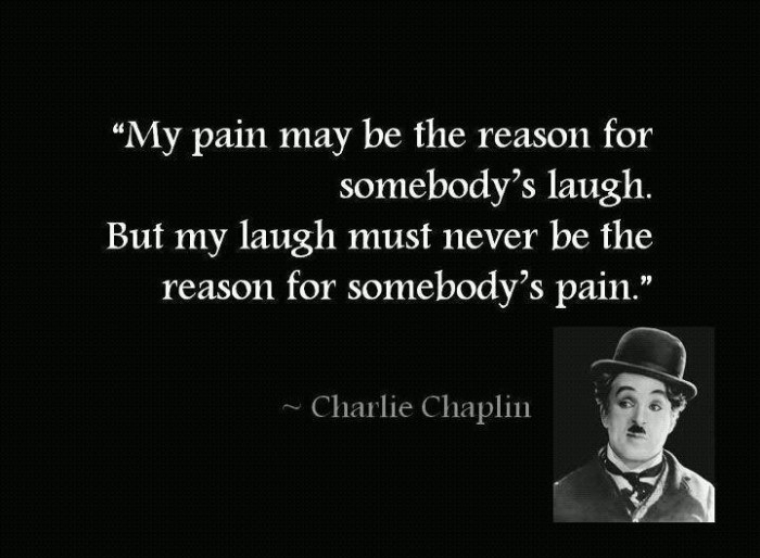 charlie chaplin, laugh, pain, quotes, text