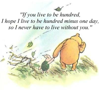 cute, friendship, hundred, live, love, lovely, piglet, pooh, quote, text, winnie, winnie the pooh, without