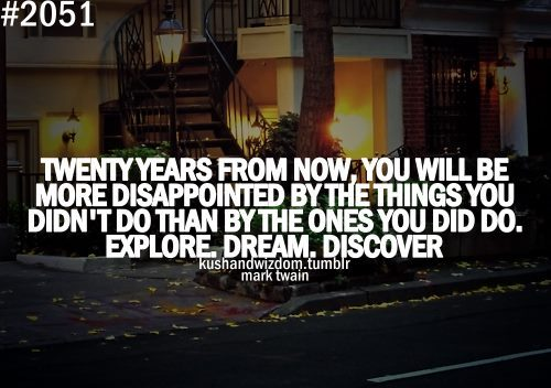 disappointed, discover, dream, explore, future