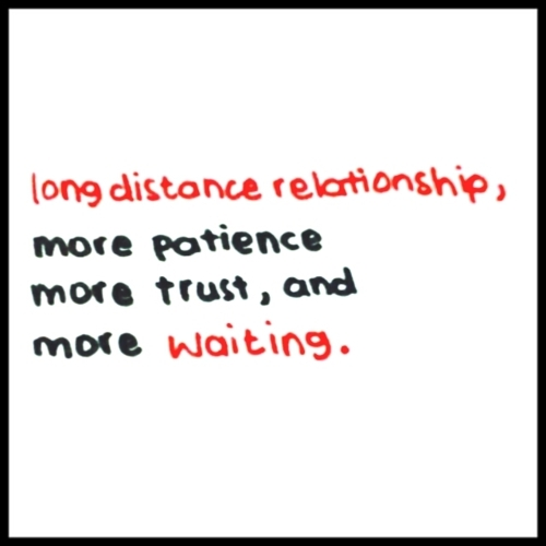 distance, ldr, love, patience, quote