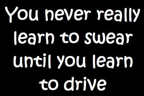 drive, funny, haha, learn, life, people, quotes