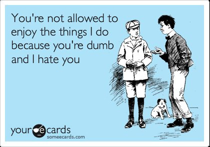 dumb, ecards, funny, hate, lol