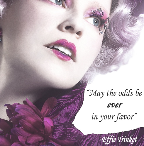 effie, ever, favor, fire, games, hair, hunger, makeup, may, mockingjay, odds, pink, pretty, quote, text, the, thg, trinket, wig, your