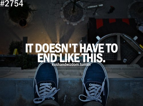 end, kushandwizdom, quote, suicide, text