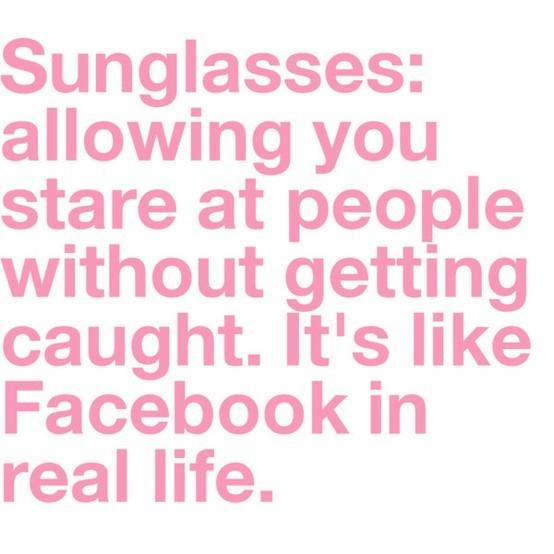 facebook, funny, pink, quote, quotes, saying, sunglasses, words, yes