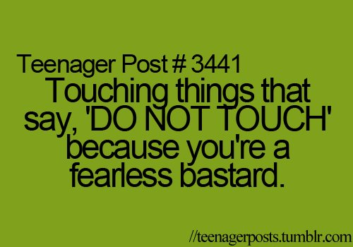 fearless, funny, teenager post, teenager posts, teenagerpost