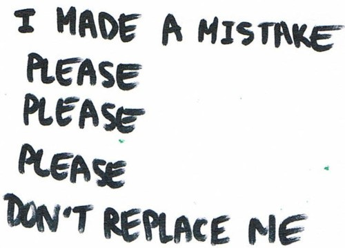 forget, love, mistake, never, please