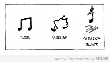 friday, friday fridaaaaaaay, funny, music, music dubstep friday, rebecca black, true, true that