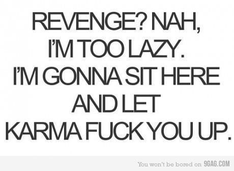 fuck, image, karma, quote, revenge, you