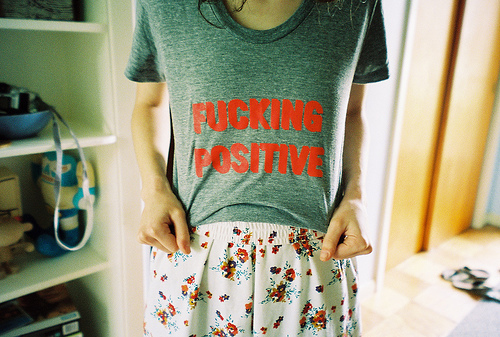 fucking positive, girl, lovely, photography, quote