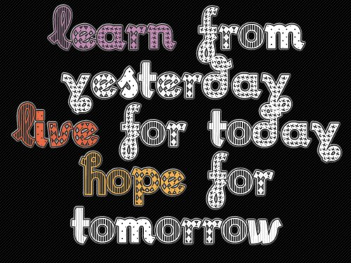 hope, inspiration, learn, live, love