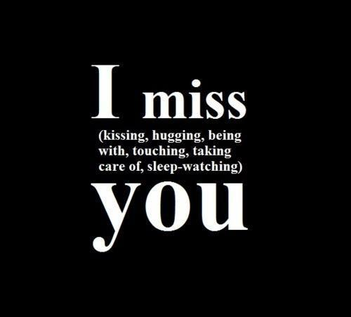 hugging, i miss you, kissing, love, miss, quote, sleep, text, touching, watching, you