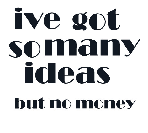 idea, ideas, money, plans, quote