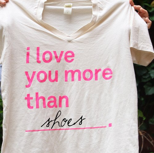 love, pink, quote, shirt, shoes, t-shirt, text, white