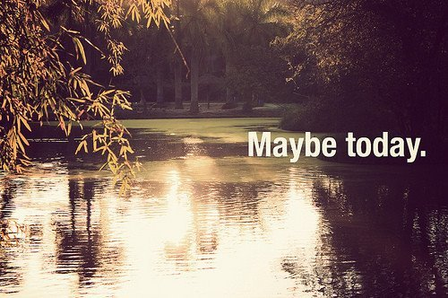 maybe, picture, quote, quotes, summer, sun, sun rays, text, texts, today, water