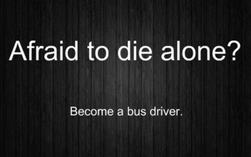 afraid, alone, beautiful, bus, driver, lol, photo, text, unny, wonderful