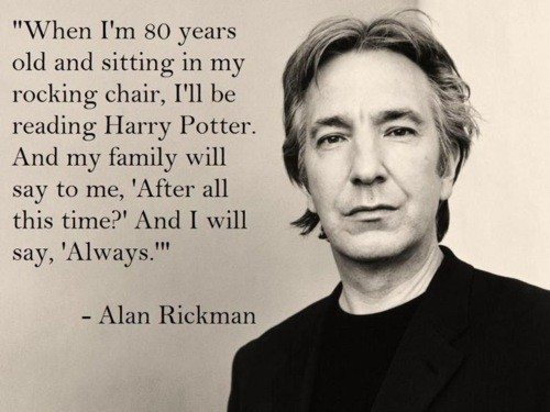 after all this time, alan, alan rickman, always, book, harry potter, magic, rickman, severus, severus snape, snape