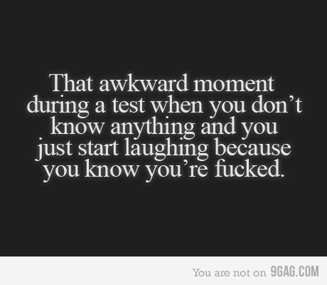 akward moment, funny, laugh, school, test