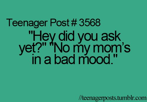 bad mood, funny, happy, mom, teen