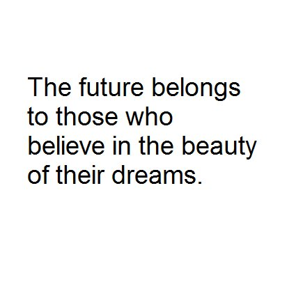 believe, dream, text