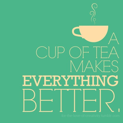better, cup, quote, tea, text