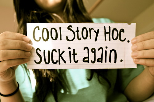 cool, cool story bro, cool story hoe, funny, girl, hair, text, typography