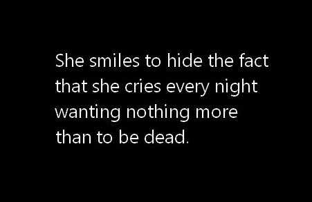 cries, cry, dead, fact, hide, night, nothing, she, smile, text