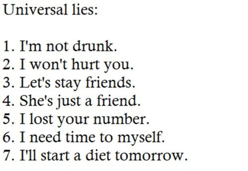 diet, drunk, friends, hurt, lies, number, time
