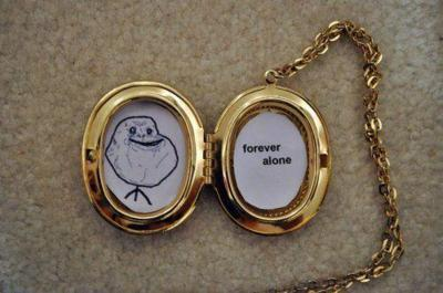 forever alone, funny, locket, lol