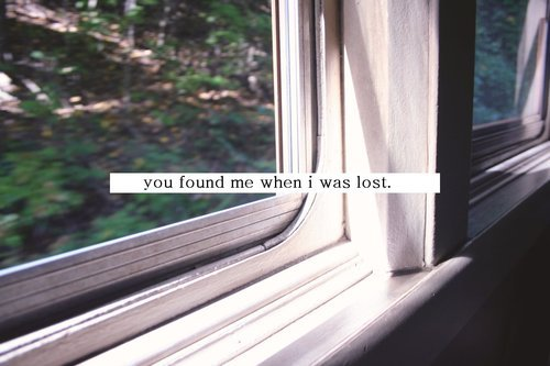 found, lost, quote, window, you found me