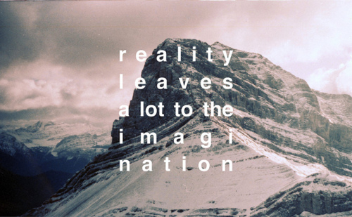 imagination, mountains, nature, quote, sky