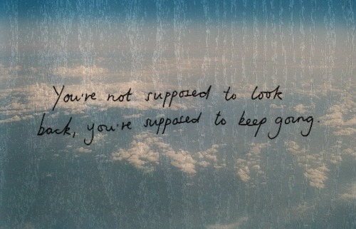 keep going, look back, quote, quotes, sky