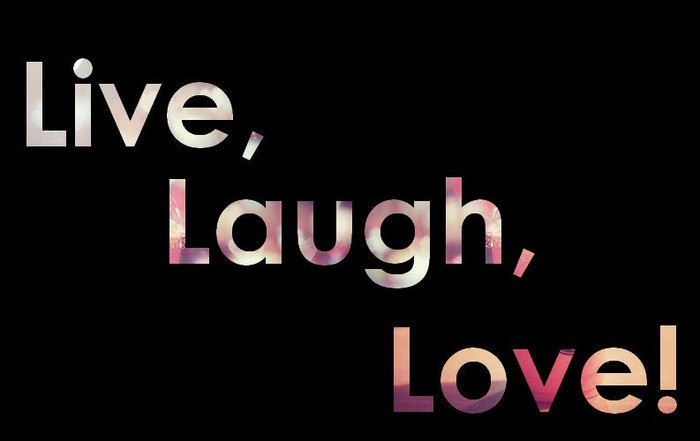 live love laugh inspirational quotes quotesgram