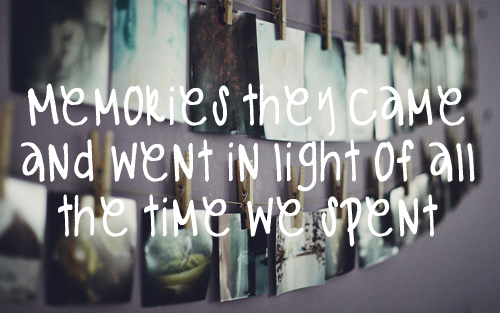 Quotes About Love Memories : Tumblr Quotes About Memories memories and love quotes like success