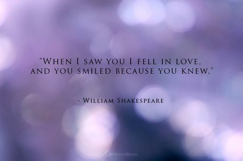 I Love You Quotes By Shakespeare : love, quote, smile, william shakespeare, words - image #433734 on ...